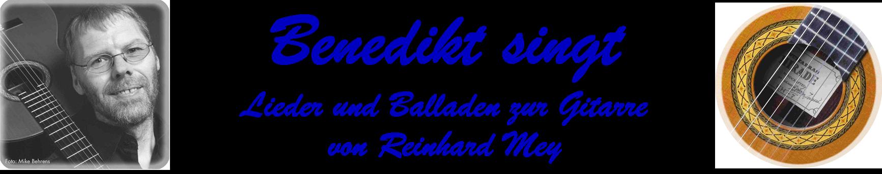 Benedikt singt Reinhard Mey u.a.